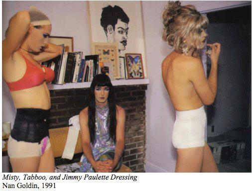 Misty, Tabboo, and Jimmy Paulette, Dressing, Nan Goldin, NYC, 1991.